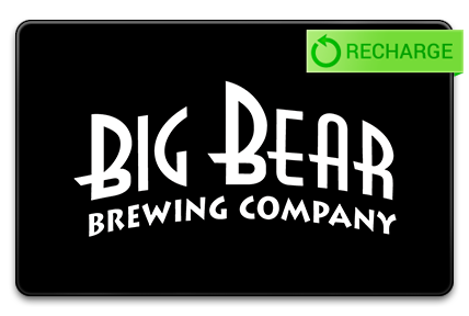 Recharge your Big Bear Brewing Company Card